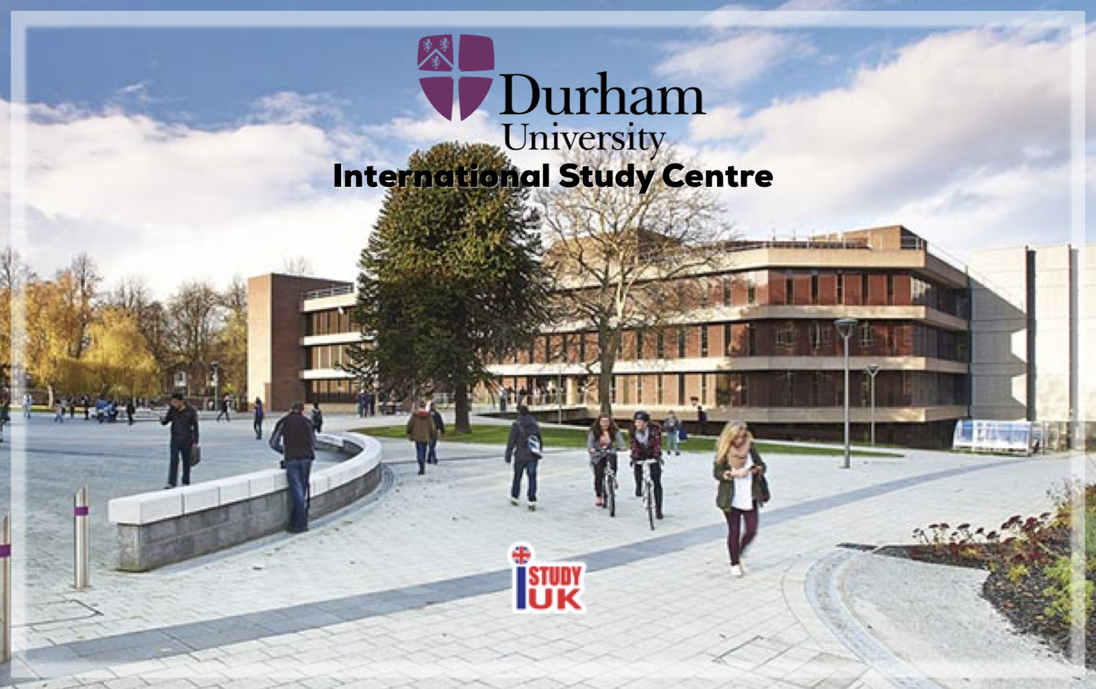 durham-university-isc-study-group-thailand-สมัครเรียนต่อปริญญาตรีDurhamUniversity StudyGroup